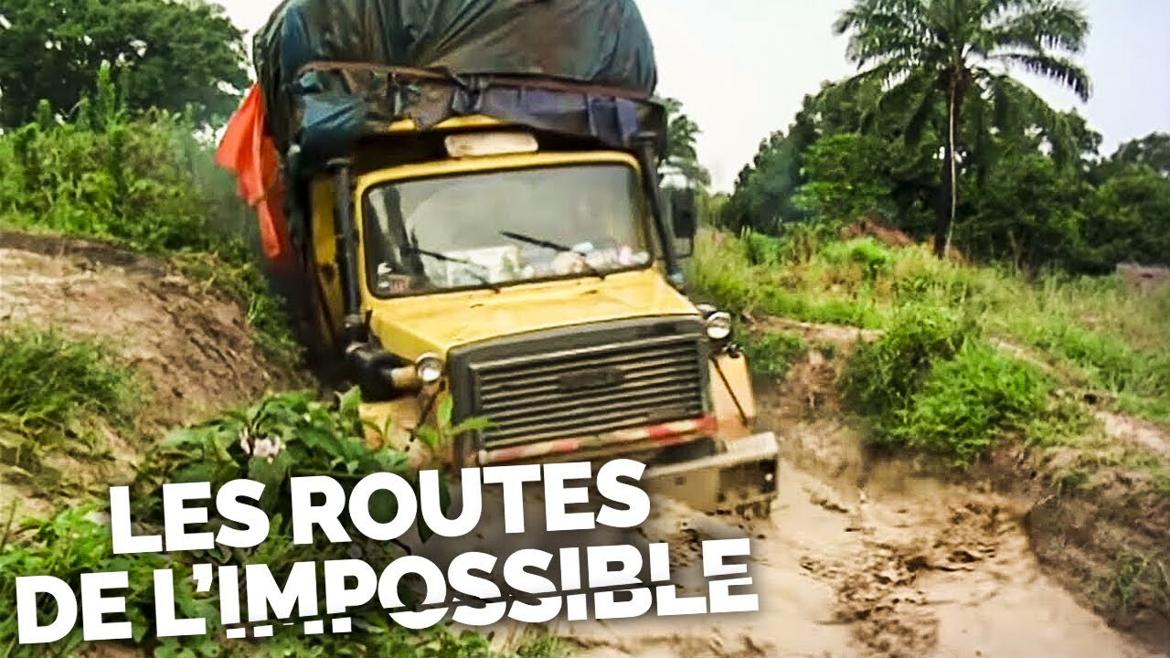 LES ROUTES DE L'IMPOSSIBLE